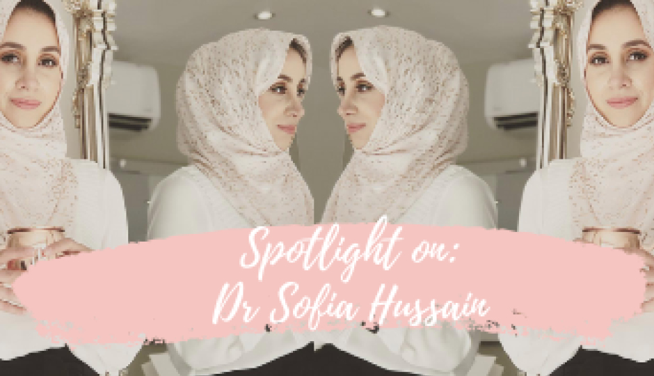 Spotlight On | Dr. Sofia Hussain