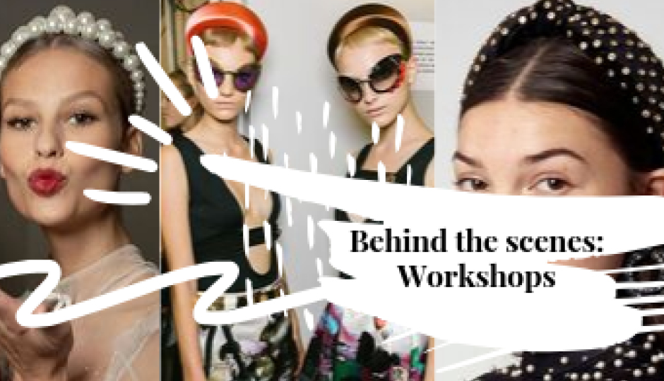 Behind The Scenes | Workshops