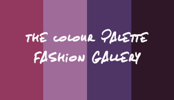 The Colour Palette Fashion Gallery - Edition 5