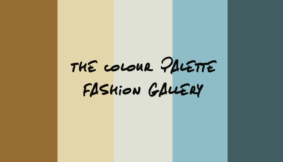 The Colour Palette Fashion Gallery - Edition 6