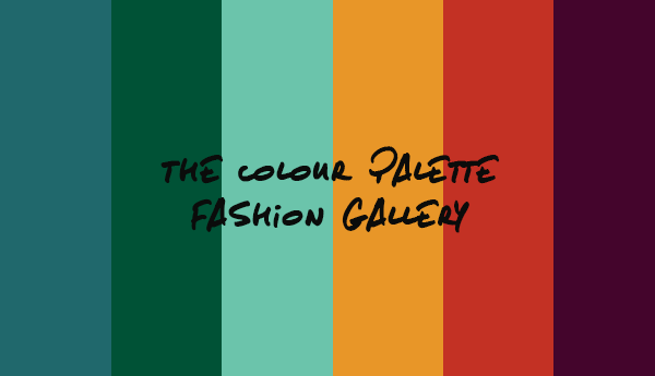 The Colour Palette Fashion Gallery - Edition 7