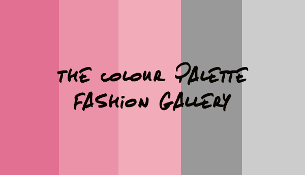 The Colour Palette Fashion Gallery - Edition 10
