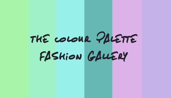 The Colour Palette Fashion Gallery - Edition 12